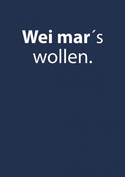 T-Shirt - Wei mar's wollen
